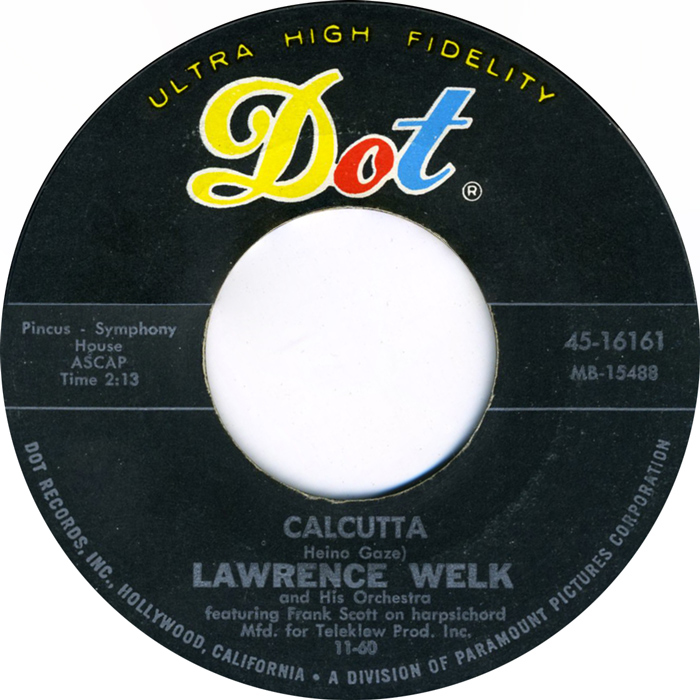 lawrence-welk-and-his-orchestra-calcutta-dot
