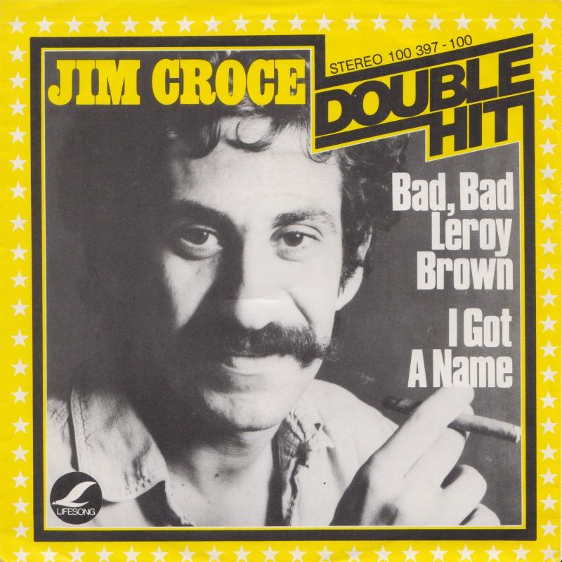 jim-croce-bad-bad-leroy-brown-lifesong