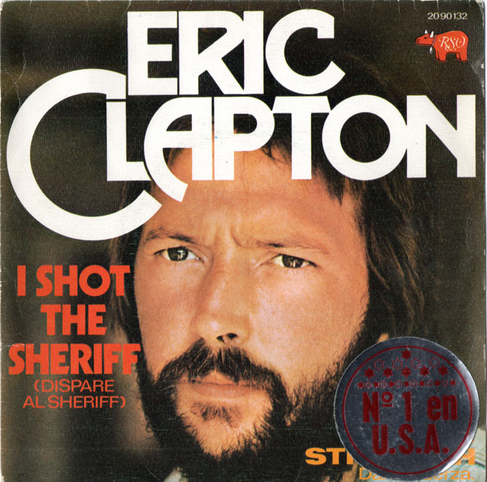 eric-clapton-i-shot-the-sheriff-dispare-al-sheriff-rso