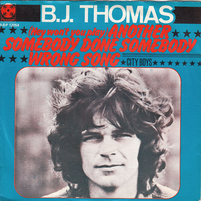 bj-thomas-hey-wont-you-play-another-somebody-done-somebody-wrong-paramount