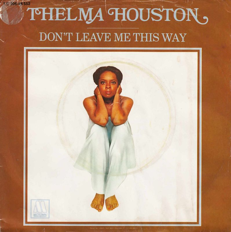DON'T LEAVE ME THIS WAY - Thelma Houston record cover