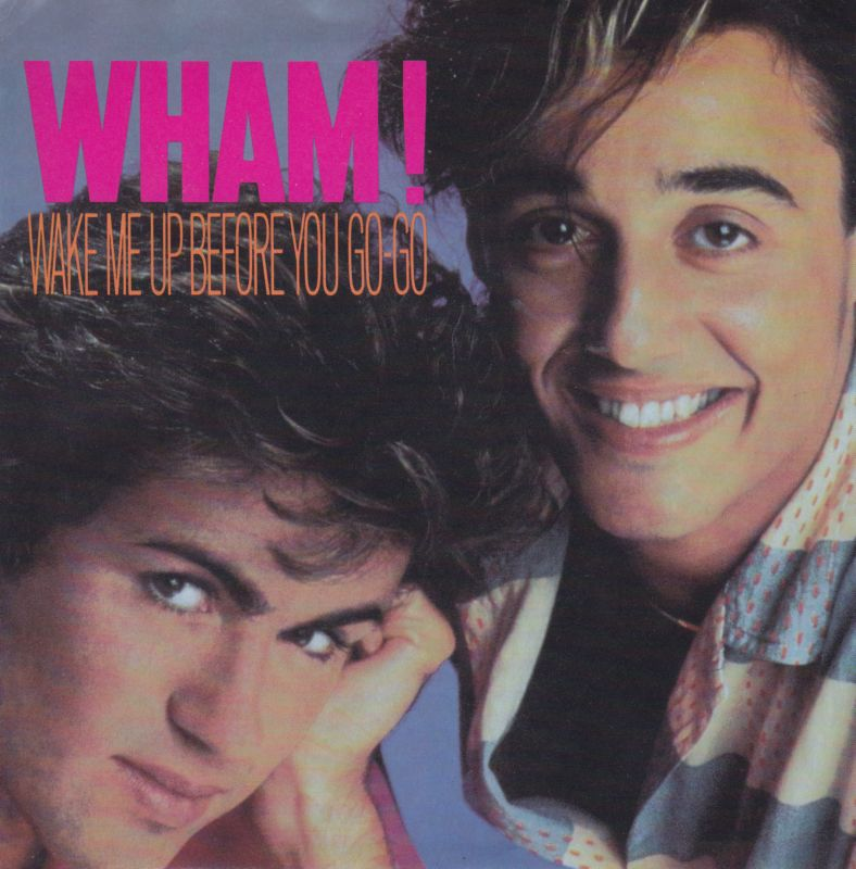 Wham! Wake Me Up Before You Go-Go record cover