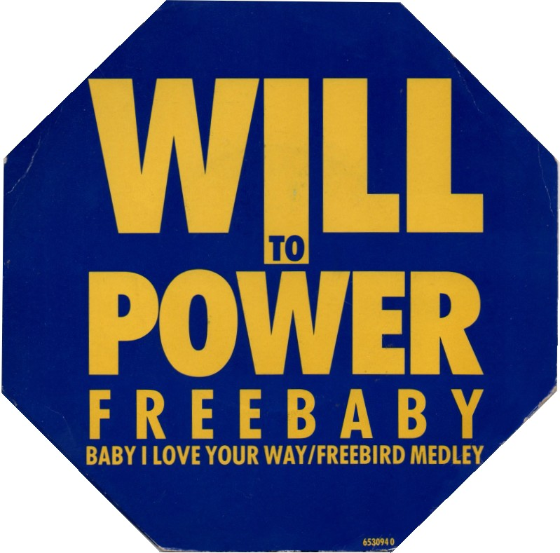 will-to-power-baby-i-love-your-way-freebird-epic-2