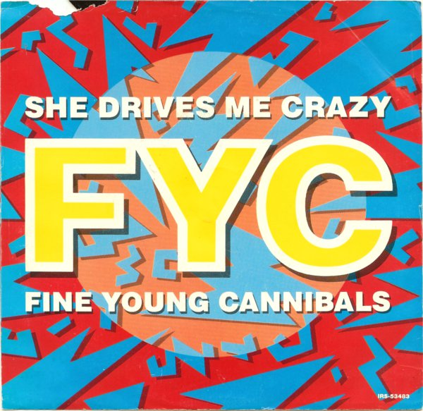 fine-young-cannibals-she-drives-me-crazy-1989-9