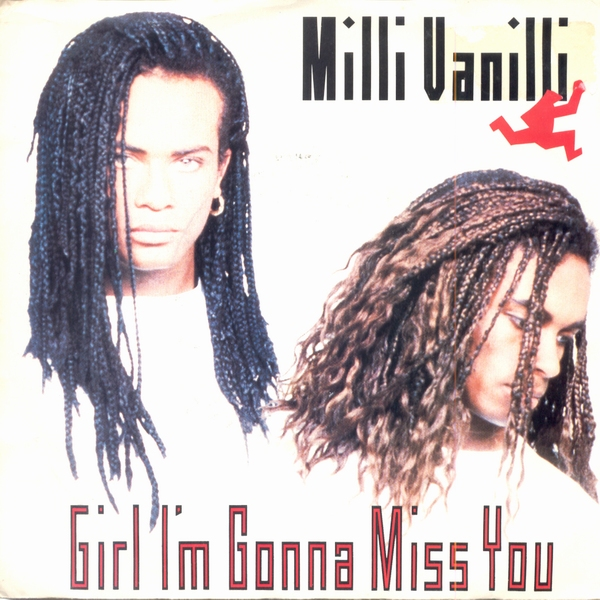 milli-vanilli-girl-im-gonna-miss-you-arista