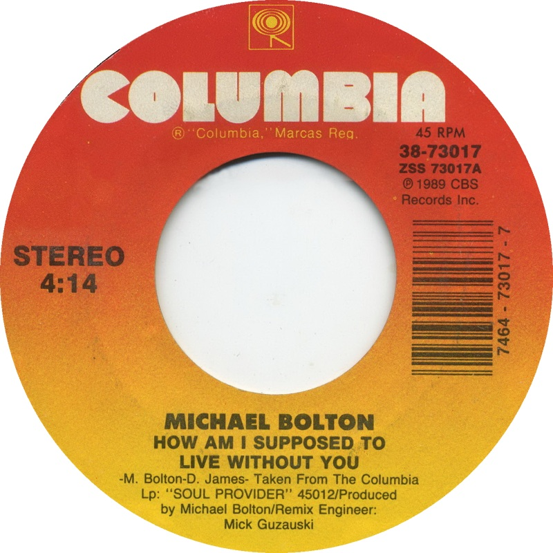 michael-bolton-how-am-i-supposed-to-live-without-you-columbia