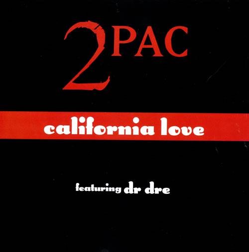CALIFORNIA LOVE 2 Pac