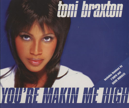 MAKING ME HIGH toni Braxton