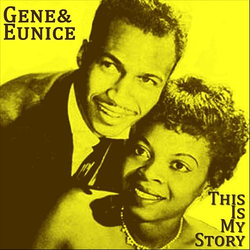 Gene & Eunice