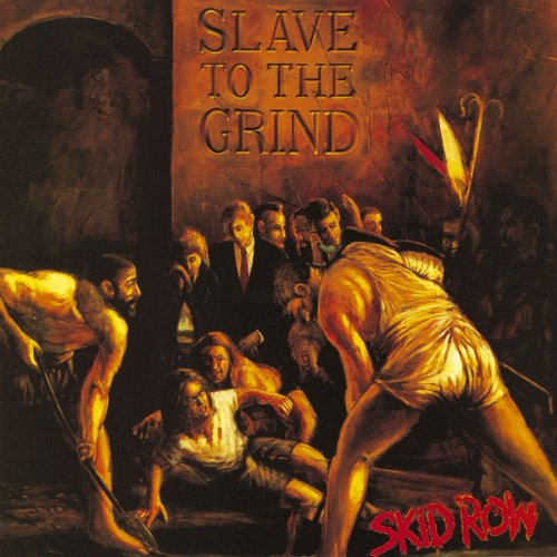 Skid-Row-Slave-To-The-Grind-1991
