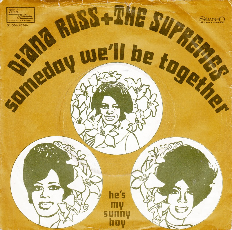 Diana Ross and the Supremes - Someday We'll Be Together record cover