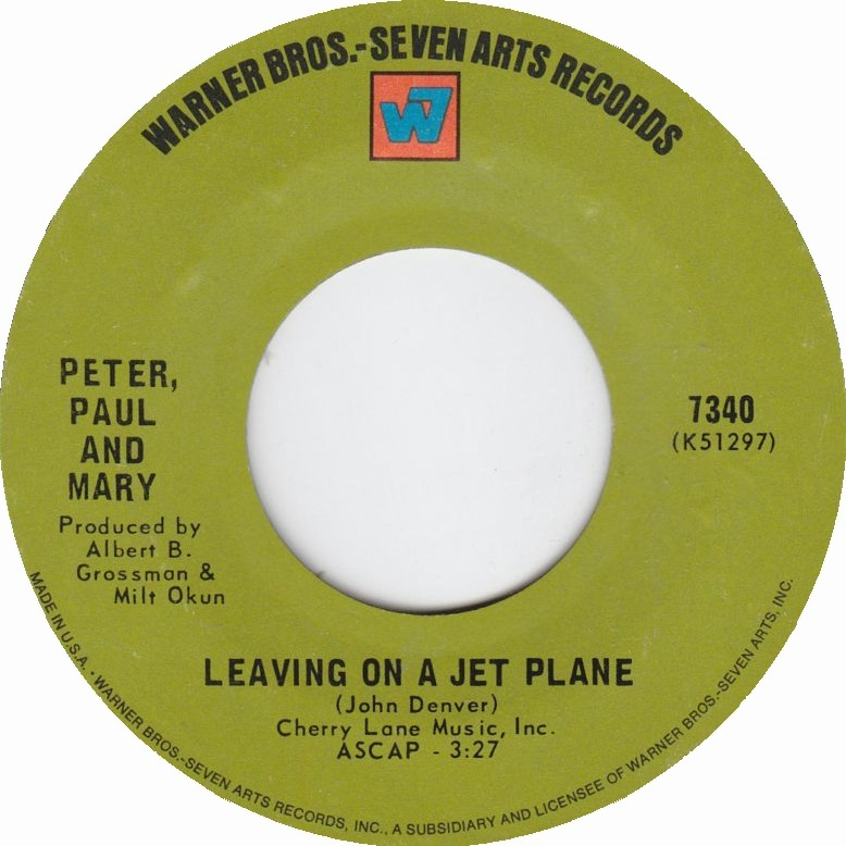 Peter, Paul and Mary - Leaving On A Jet Plane 7-inch label