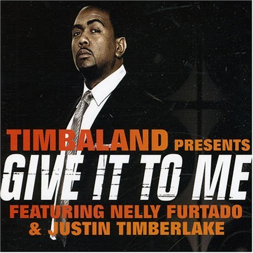032 Timabland Give it to me
