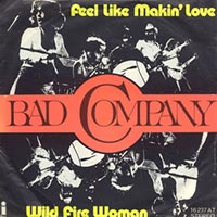 Bad Company -  Feel Like Makin' Love record cover