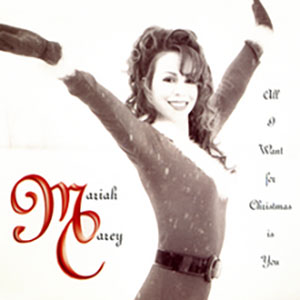 All I Want for Christmas is You - Mariah Carey record cover