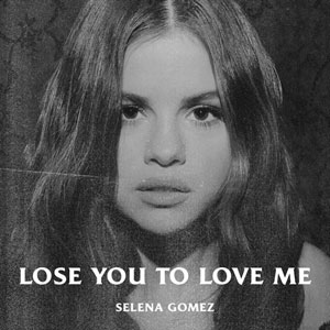 Lose You to Love Me - Selena Gomez record cover