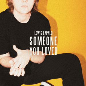 Someone You Loved - Lewis Capaldi record cover